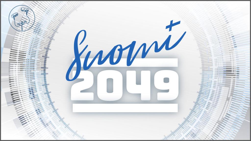 Suomi 2049 Suomen Podcastmedia
